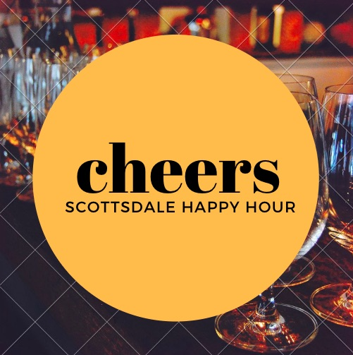 Scottsdale Happy Hours